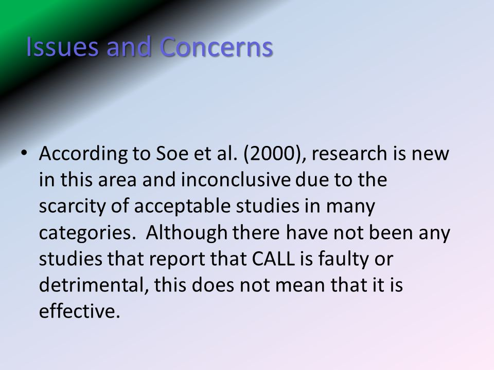 Issues and Concerns According to Soe et al.