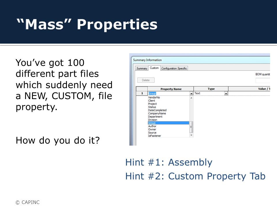 You've got 100 different part files which suddenly need a NEW, CUSTOM, file property.