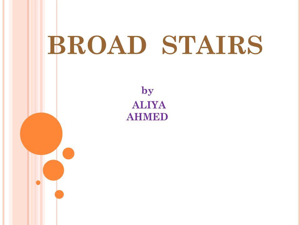 BROAD STAIRS by ALIYA AHMED