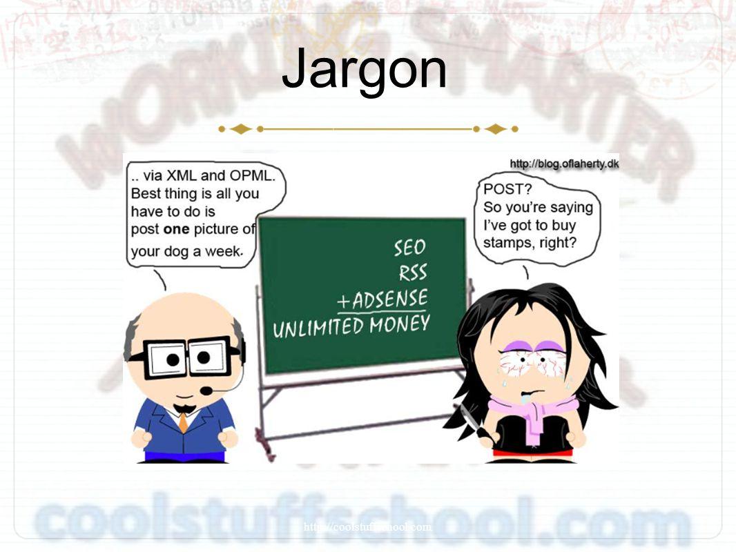 Jargon http://coolstuffschool.com