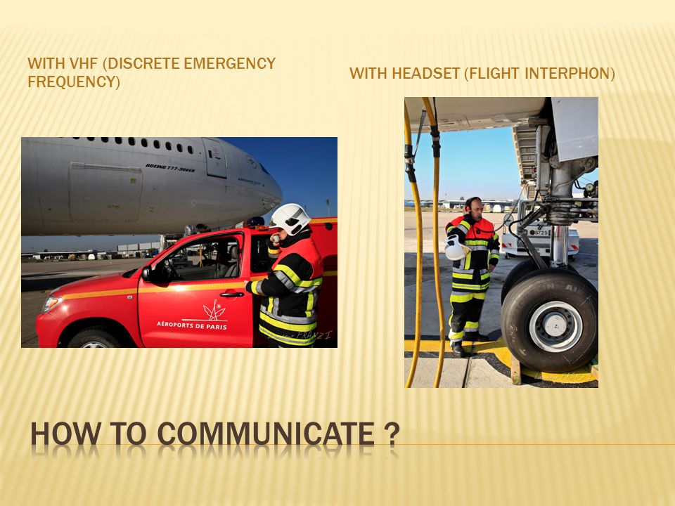 WITH VHF (DISCRETE EMERGENCY FREQUENCY) WITH HEADSET (FLIGHT INTERPHON)