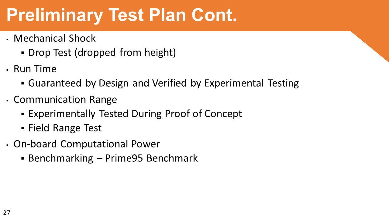 Preliminary Test Plan Cont.