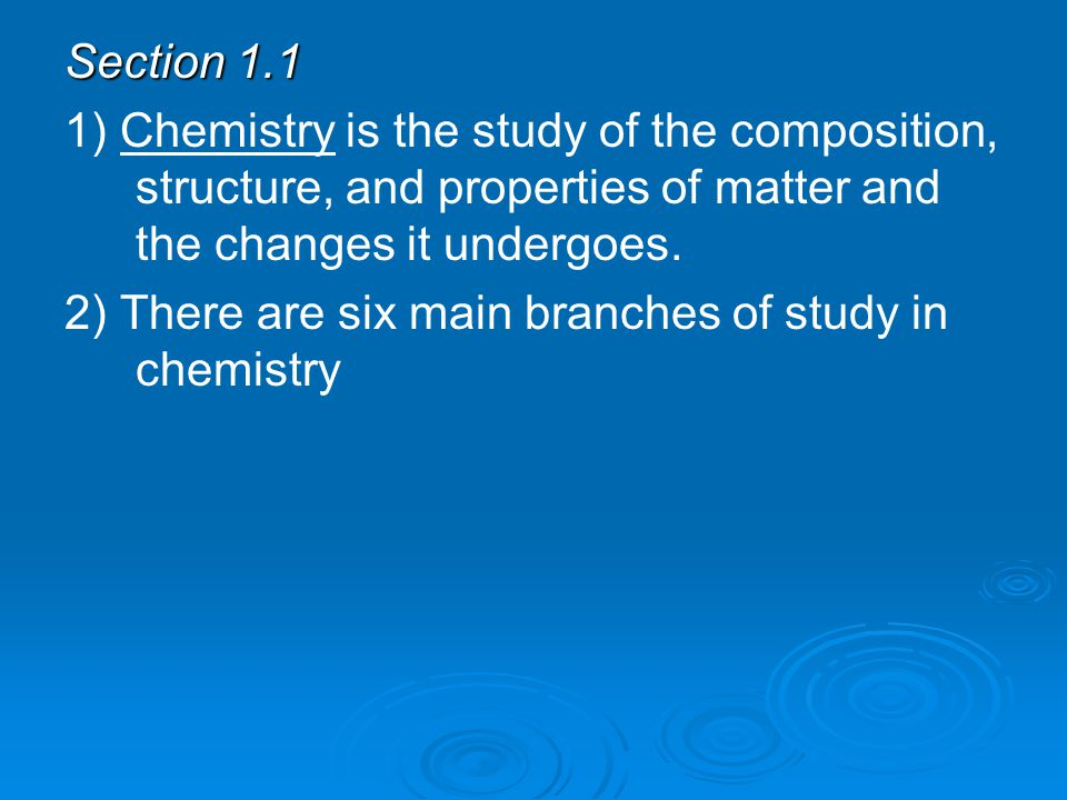 a. Organic Chemistry is the study of most carbon-containing compounds