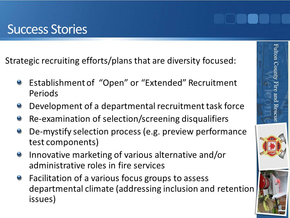 Challenges & Next Steps Promote the hiring/promotion of diverse groups Be transparent: Post and/or advertize hiring and promotion opportunities routinely Be responsive: Address focus group consensus issues to ensure facilities are equitably adequate i.e.