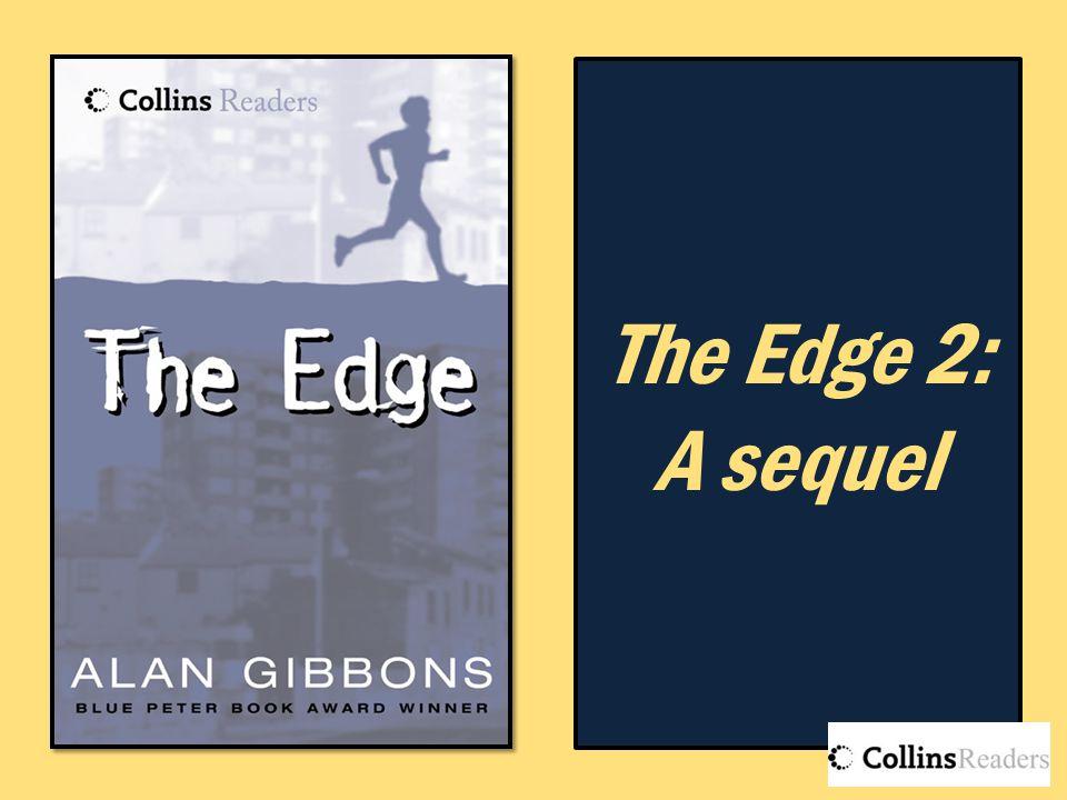 The Edge 2: A sequel