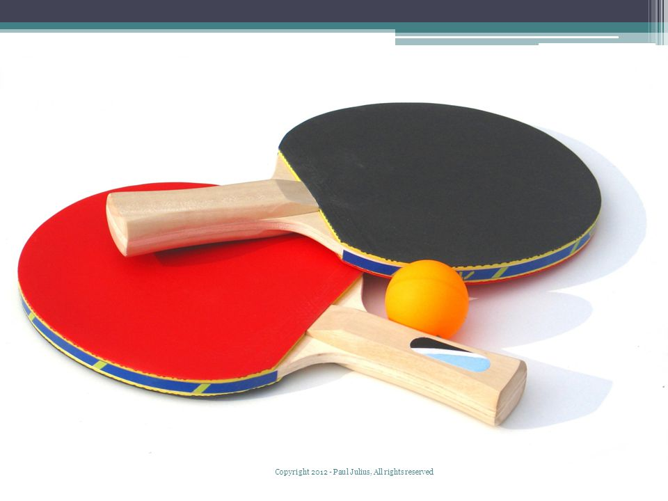 Ping pong Copyright 2012 - Paul Julius, All rights reserved
