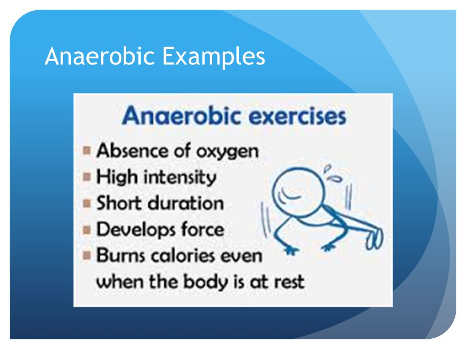Anaerobic Examples