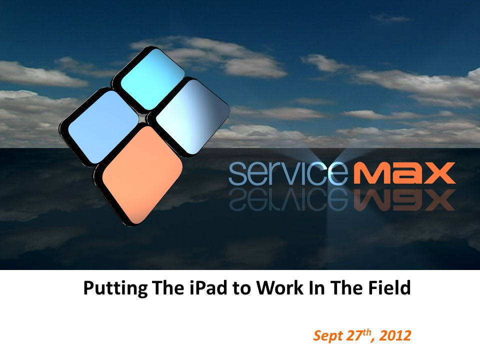 Putting The iPad to Work In The Field Sept 27 th, 2012