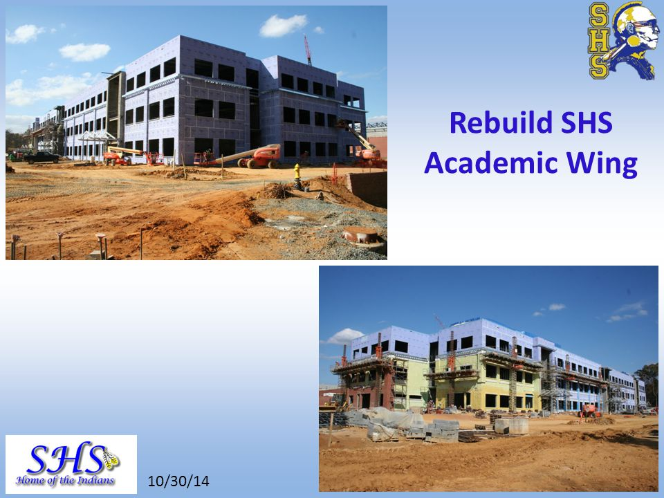 8/26/14 Rebuild SHS Academic Wing 10/30/14