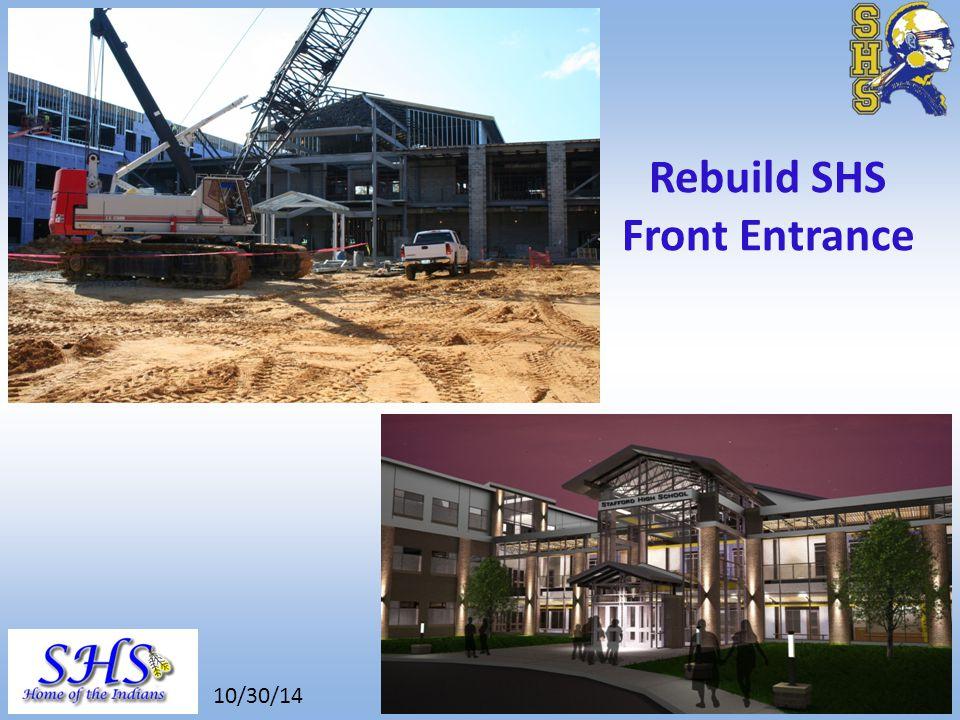 8/26/14 Rebuild SHS Front Entrance 10/30/14