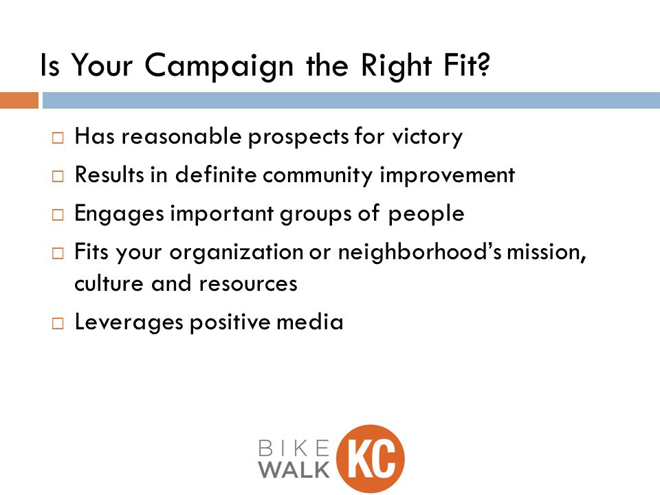 Is Your Campaign the Right Fit.