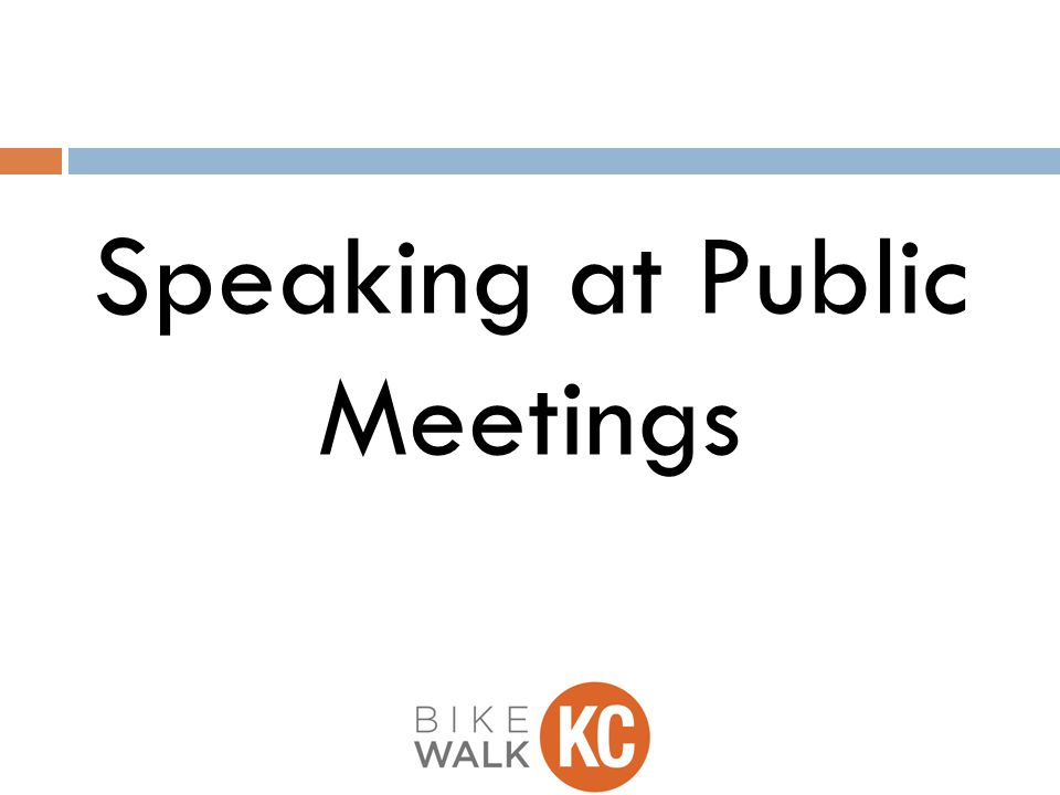 Speaking at Public Meetings