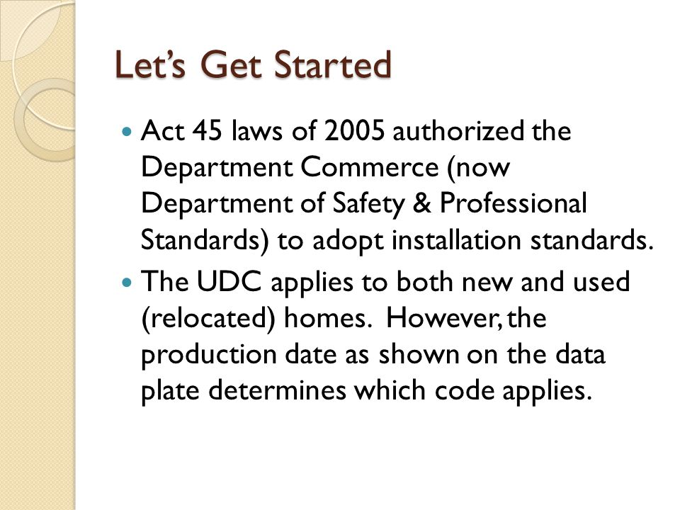 Pre-2007 Home In this course Pre-2007 means a home build before April 1, 2007.