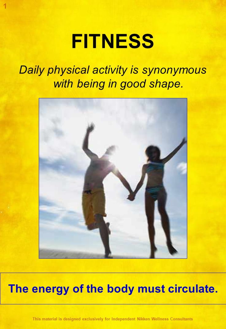 FITNESS Daily physical activity is synonymous with being in good shape.