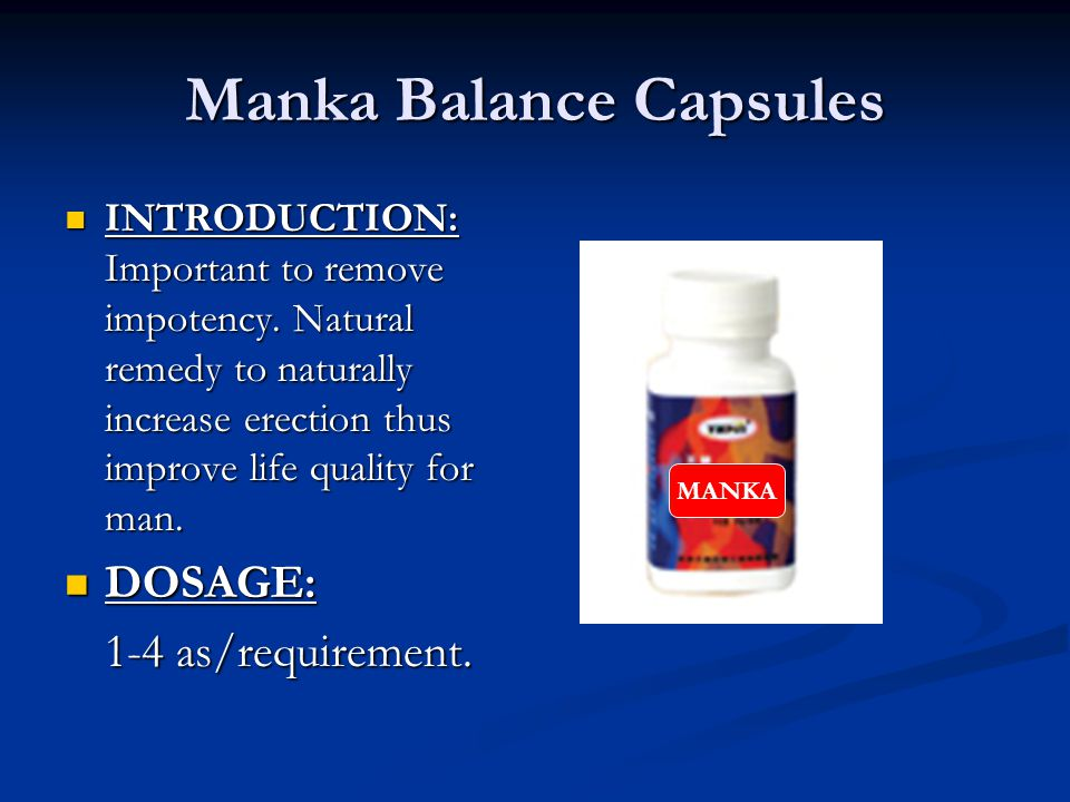 Manka Balance Capsules INTRODUCTION: Important to remove impotency.