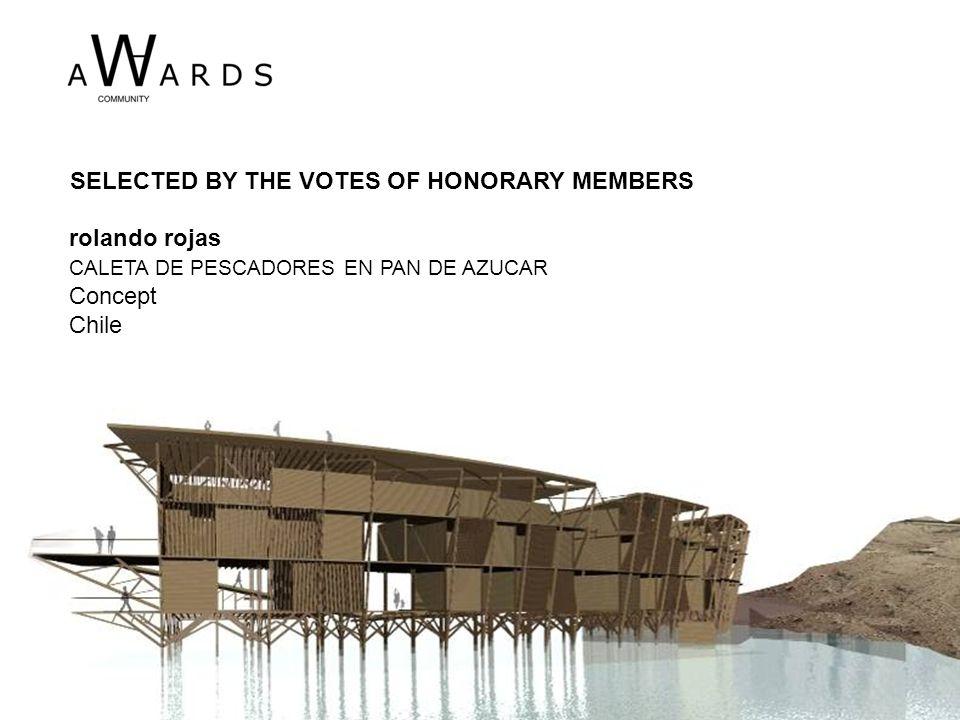 rolando rojas CALETA DE PESCADORES EN PAN DE AZUCAR Concept Chile SELECTED BY THE VOTES OF HONORARY MEMBERS
