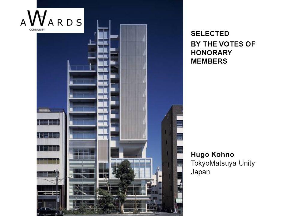 Hugo Kohno TokyoMatsuya Unity Japan SELECTED BY THE VOTES OF HONORARY MEMBERS