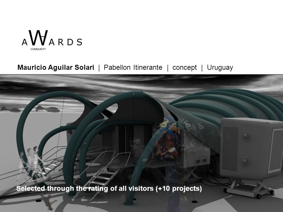 Mauricio Aguilar Solari | Pabellon Itinerante | concept | Uruguay Selected through the rating of all visitors (+10 projects)