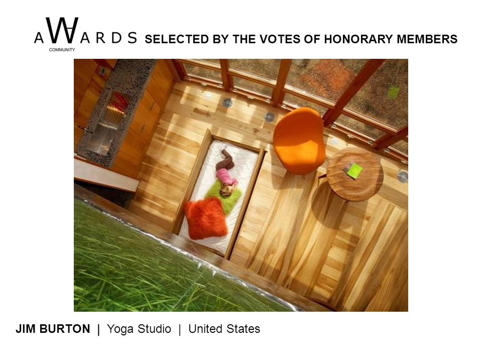 JIM BURTON | Yoga Studio | United States SELECTED BY THE VOTES OF HONORARY MEMBERS