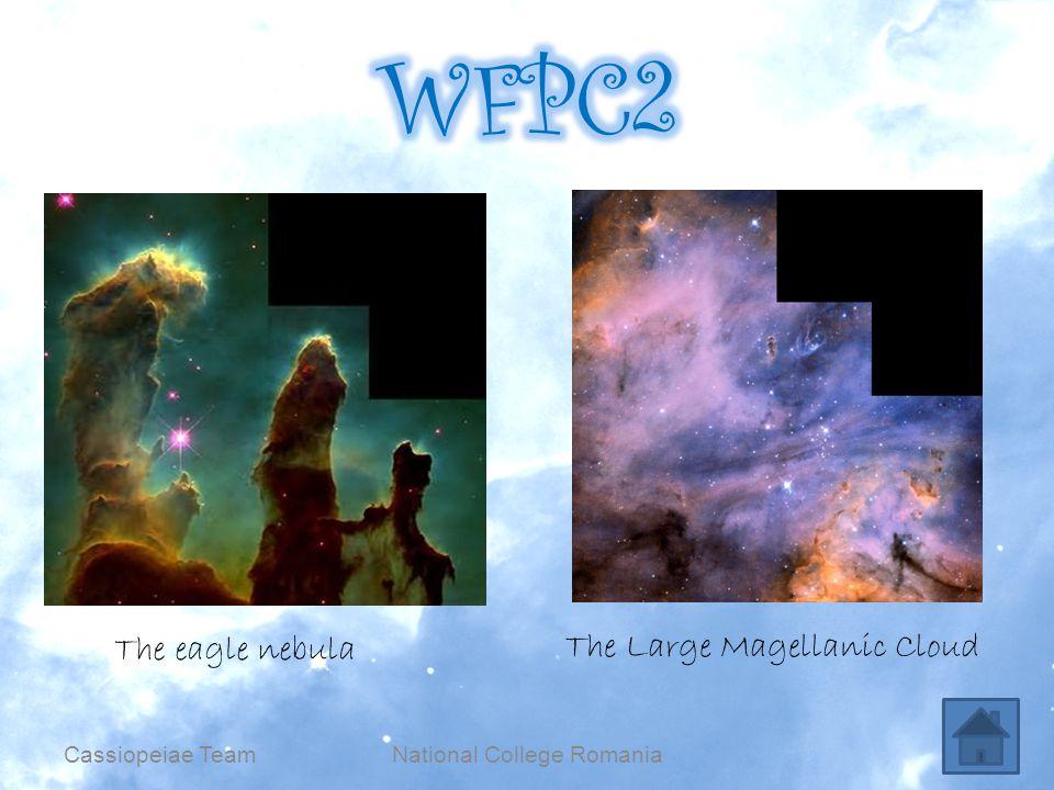 National College RomaniaCassiopeiae Team The Large Magellanic Cloud The eagle nebula