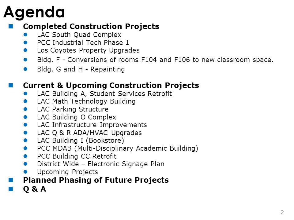 Agenda Completed Construction Projects LAC South Quad Complex PCC Industrial Tech Phase 1 Los Coyotes Property Upgrades Bldg.