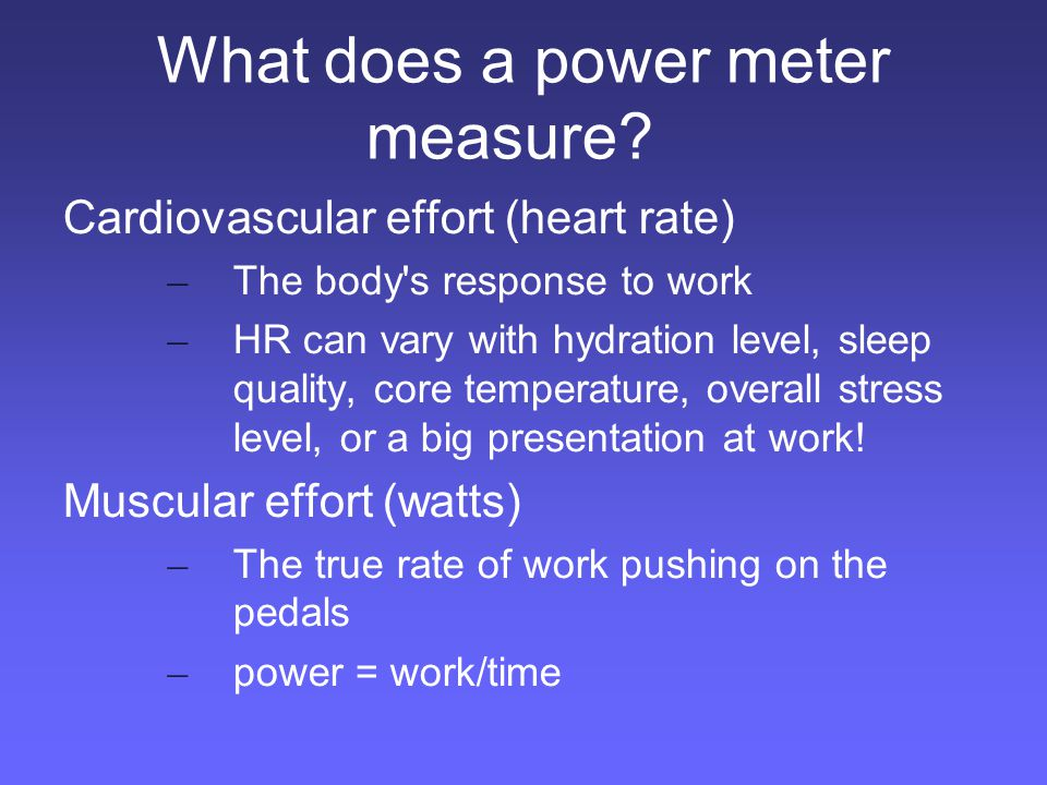 What does a power meter measure.