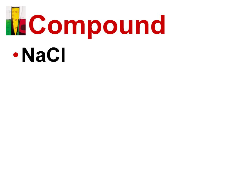 Compound NaCl