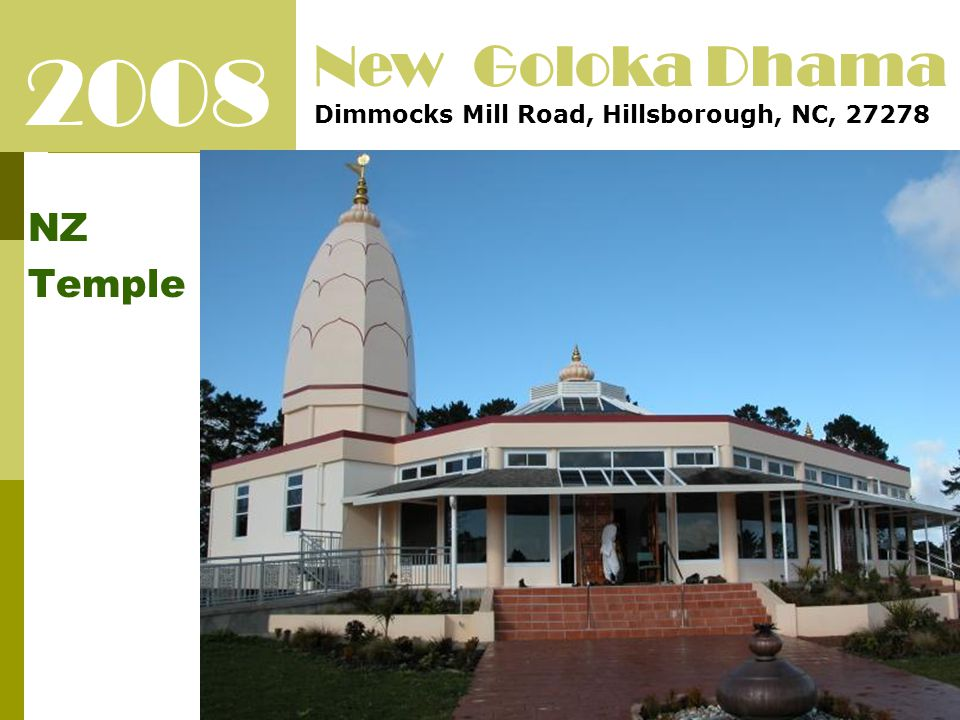 2008 NZ Temple New Goloka Dhama Dimmocks Mill Road, Hillsborough, NC, 27278