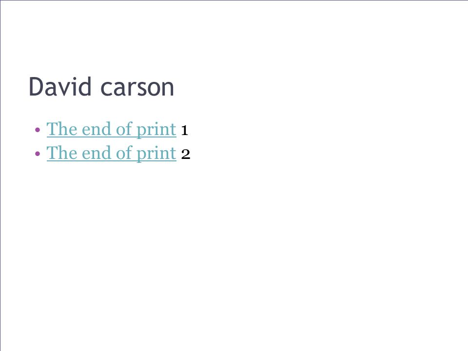 David carson The end of print 1The end of print The end of print 2The end of print