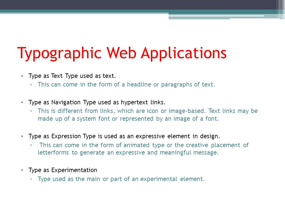 Typographic Web Applications Type as Text Type used as text.