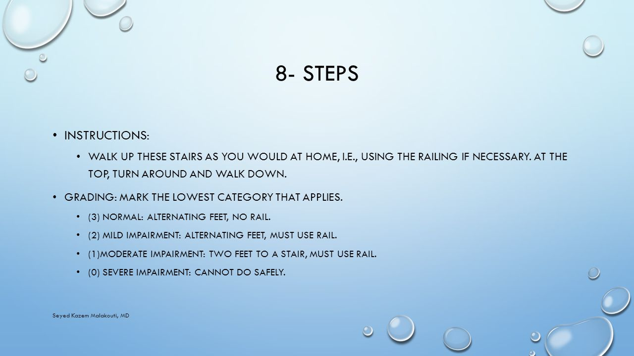 8- STEPS INSTRUCTIONS: WALK UP THESE STAIRS AS YOU WOULD AT HOME, I.E., USING THE RAILING IF NECESSARY.