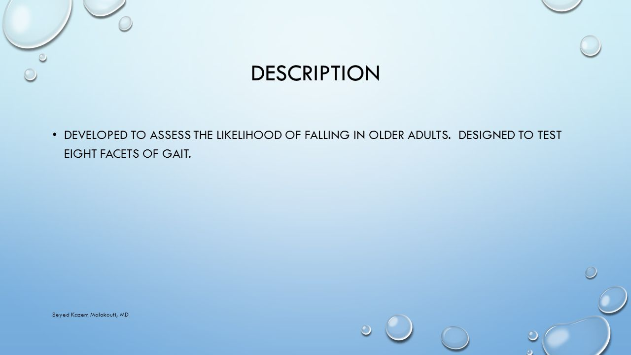 DESCRIPTION DEVELOPED TO ASSESS THE LIKELIHOOD OF FALLING IN OLDER ADULTS.