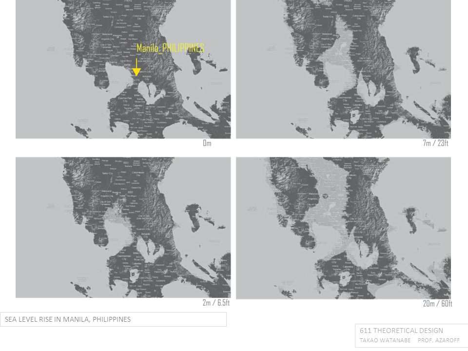 611 THEORETICAL DESIGN TAKAO WATANABE PROF. AZAROFF SEA LEVEL RISE IN MANILA, PHILIPPINES