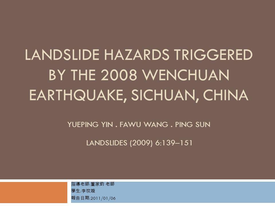Landslide-dammed lakes and their risk assessment 12  three factors: (1)Landslide dam height.