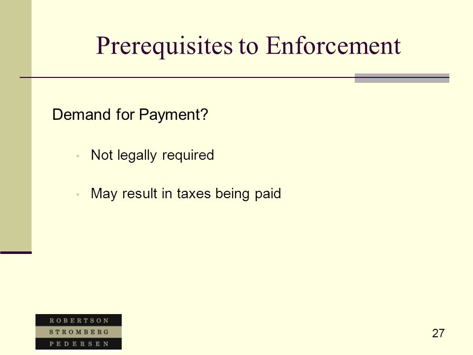 27 Prerequisites to Enforcement Demand for Payment.