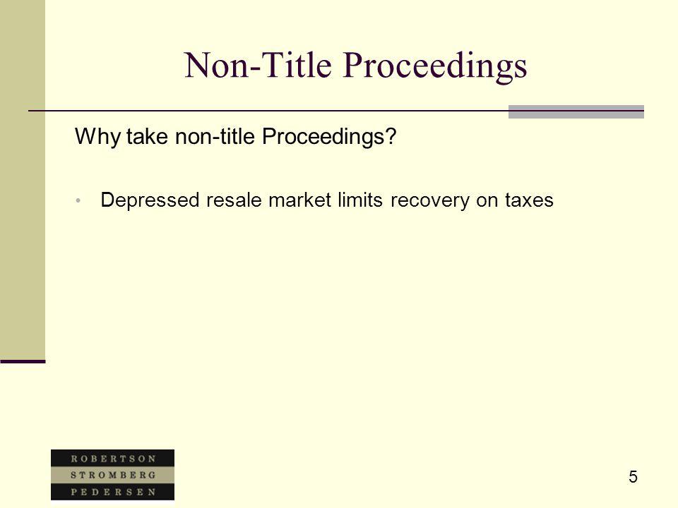 5 Non-Title Proceedings Why take non-title Proceedings.