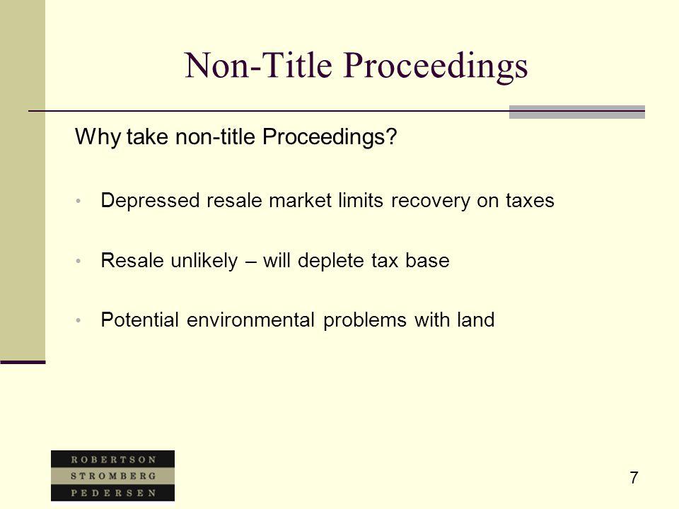 7 Non-Title Proceedings Why take non-title Proceedings.