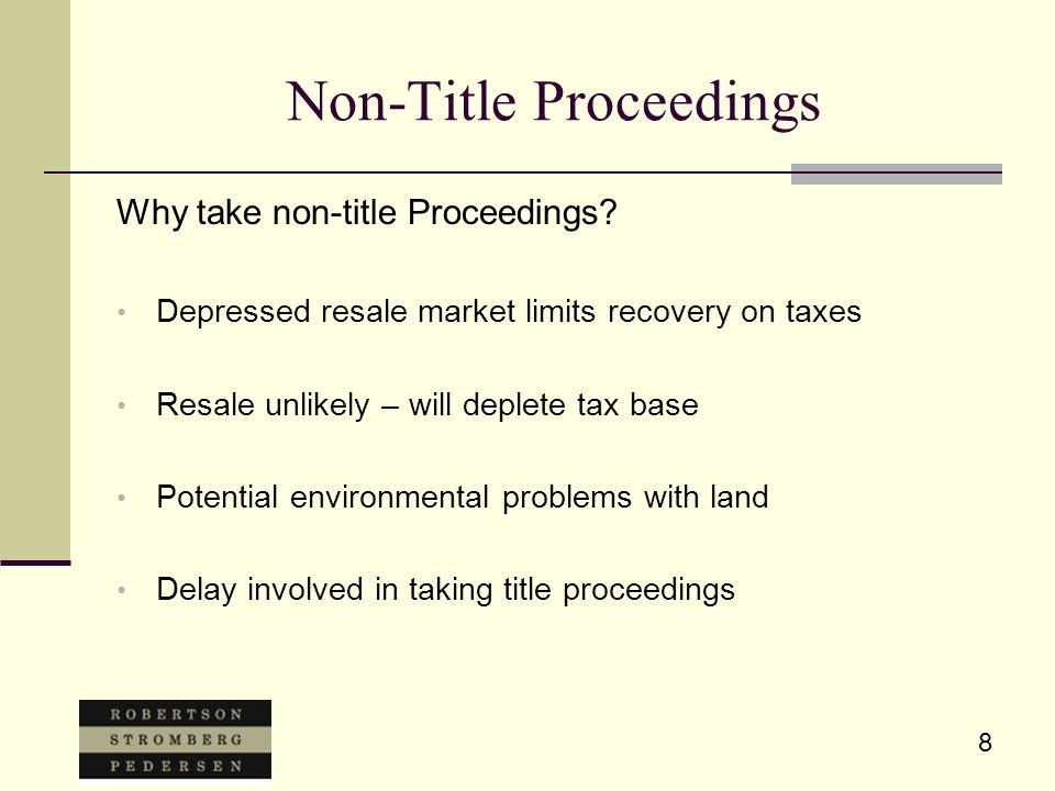 8 Non-Title Proceedings Why take non-title Proceedings.