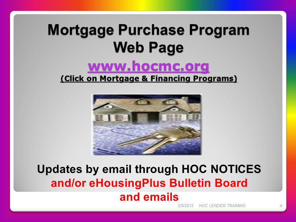 Fees And Charges Lender Payment Schedule 2/8/2013 HOC LENDER TRAINING15 Lender is paid upon loan purchase by U.S.