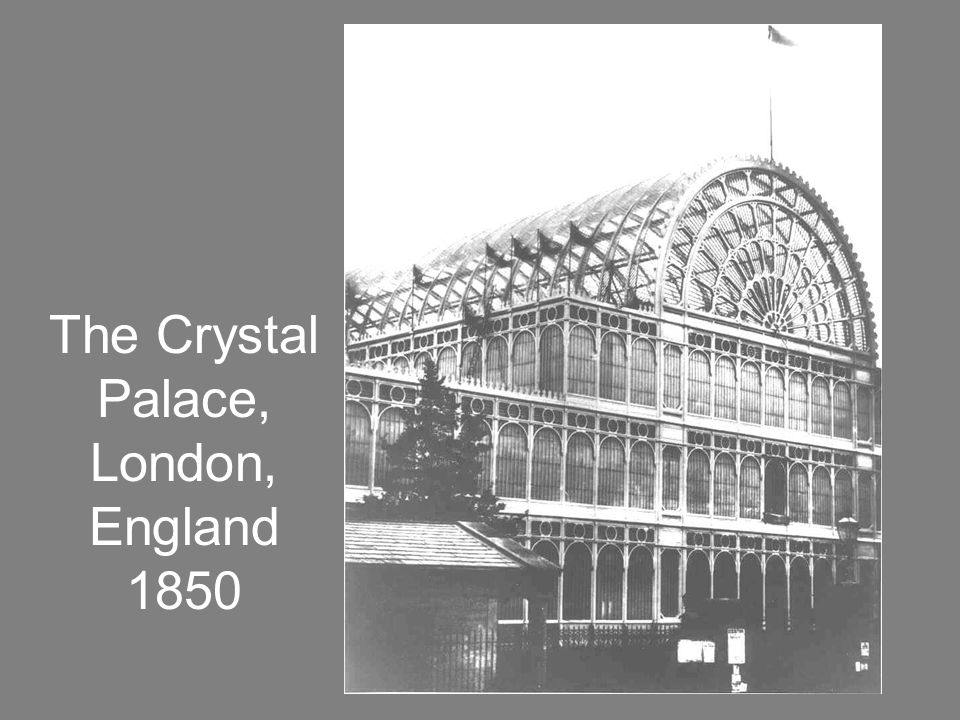 BCT 100 The Crystal Palace, London, England 1850
