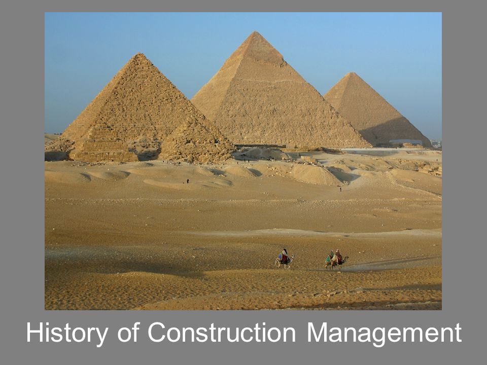 BCT 100 History of Construction Management