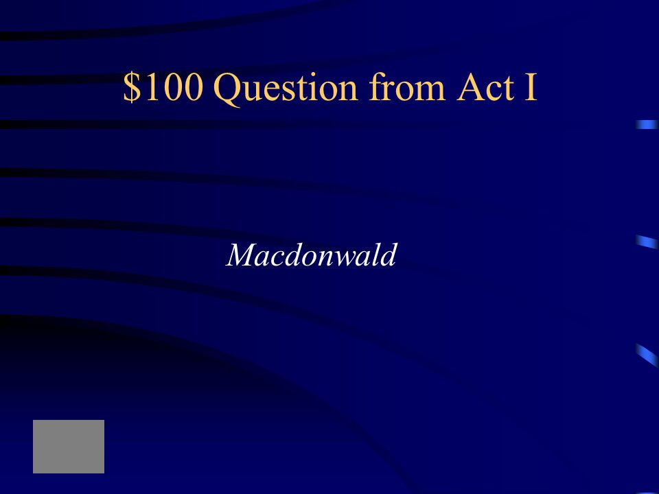 $100 Question from Act IV A crowned child with a tree