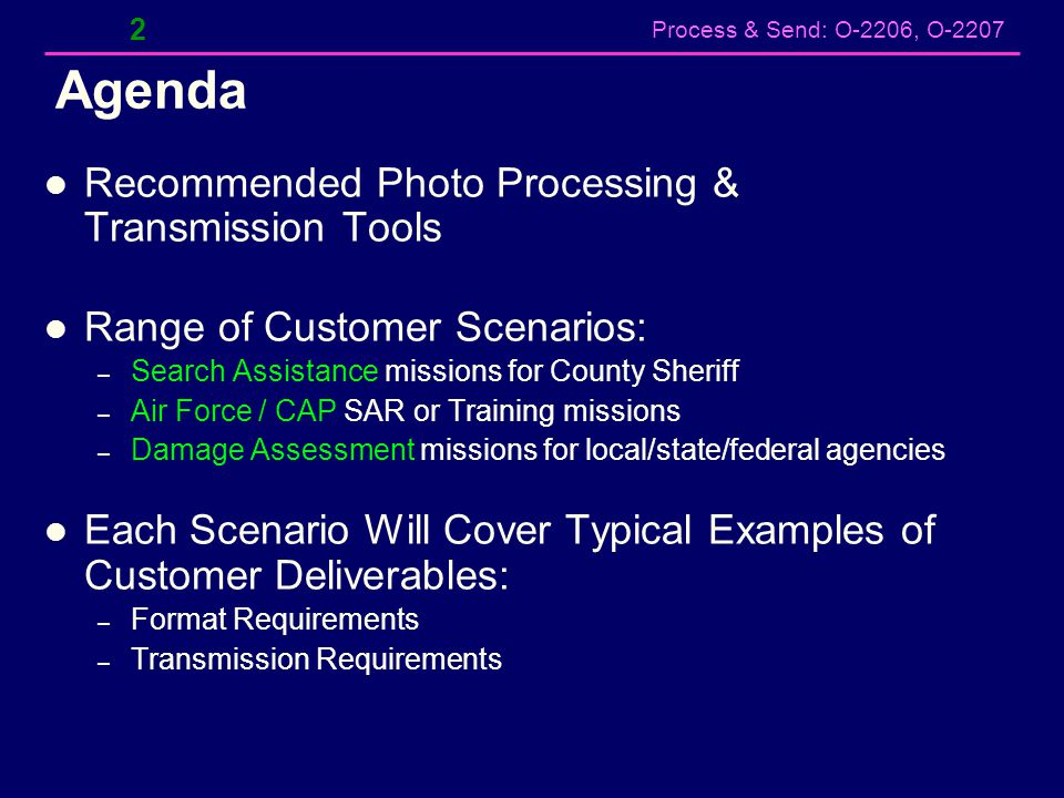 Process & Send: O-2206, O-2207 43 Add & Edit Photo Tags – Data Entry Option 3 1.