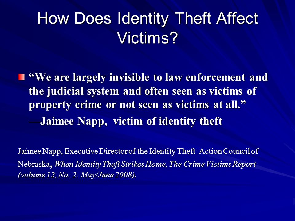 How Does Identity Theft Affect Victims.