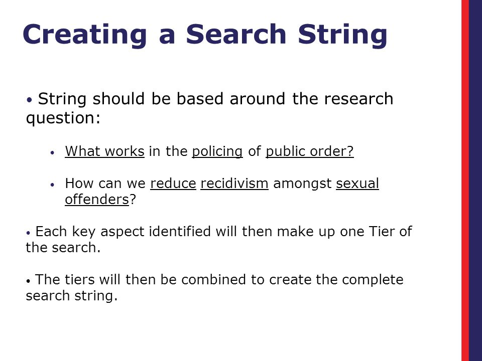 String should be based around the research question: What works in the policing of public order.