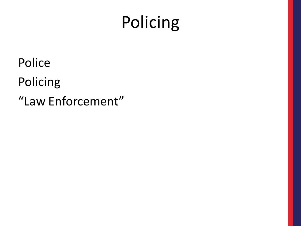 Policing Police Policing Law Enforcement