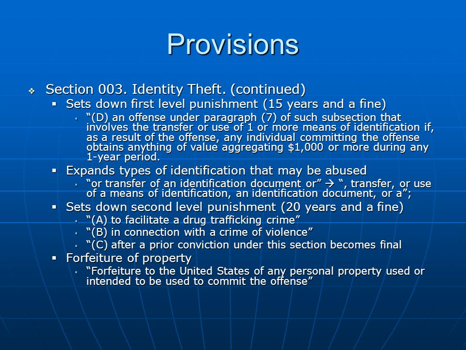Provisions  Section 003. Identity Theft.
