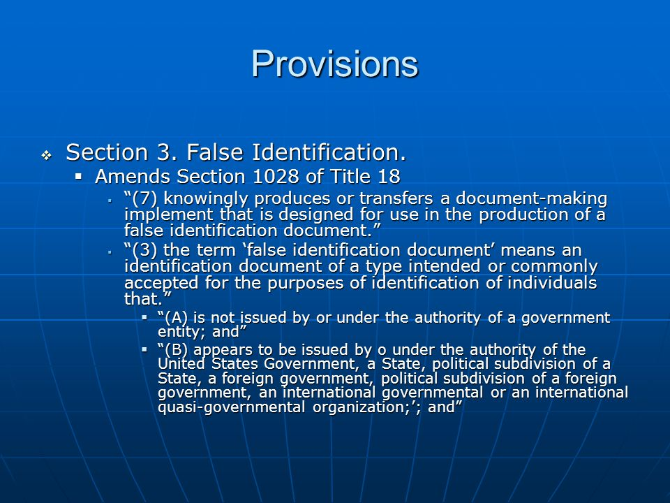 Provisions  Section 3. False Identification.