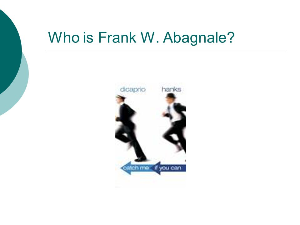 Who is Frank W. Abagnale?
