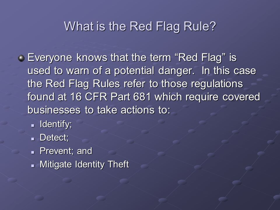 What is the Red Flag Rule.